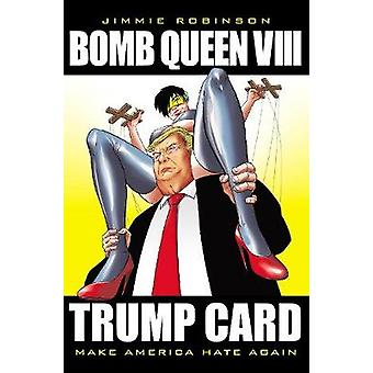 Bomb Queen Volume 8 Ultimate Bomb Trump Card