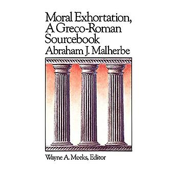 Moraalinen kehotus - Abraham J. Malherben kreikkalais-roomalainen lähdekirja -