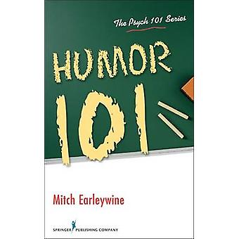 Humor 101 av Mitch Earleywine - 9780826106087 Bok