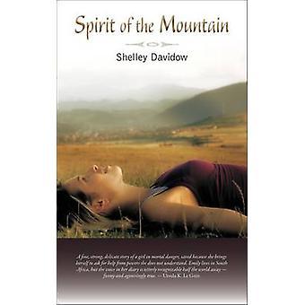 Spirit of the Mountain by Shelley Davidow - 9780880107105 Book