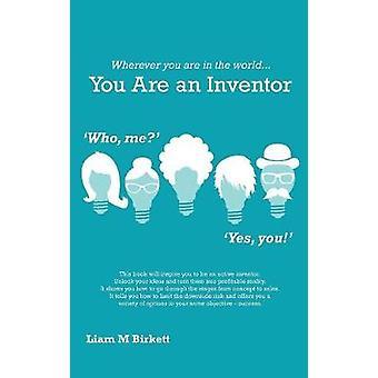 Missä tahansa oletkin maailmassa, olet keksijä - Liam Birkett by Li