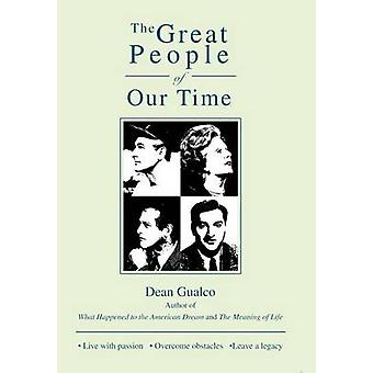 The Great People of Our Time by Dean Gualco - 9781491750339 Book