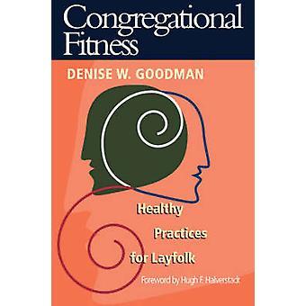 Seurakunta Fitness-tekijä: Denise W. Goodman