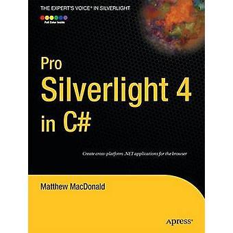 Pro Silverlight 4 in C door Matthew MacDonald