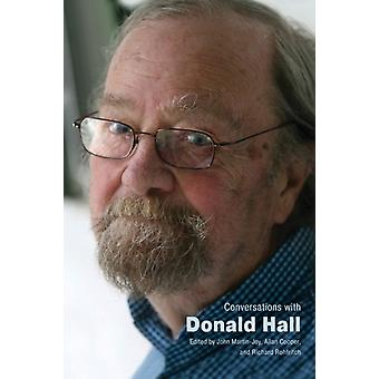 Conversations with Donald Hall by Edited by John Martin Joy & Edited by Allan Cooper & Edited by Richard Rohfritch