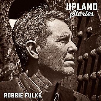Robbie Fulks - Upland Stories [CD] USA import