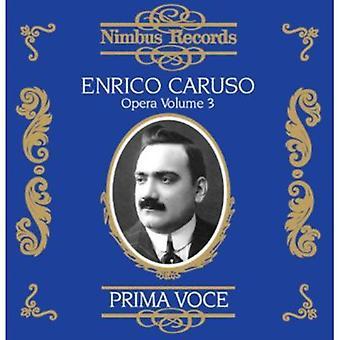 Enrico Caruso - Prima Voce: Enrico Caruso, en opéra, importation USA Vol. 3 [CD]