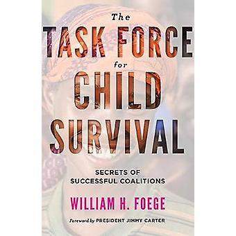 Le groupe de travail pour la survie de l'enfant - Secrets de Coalitions succès b