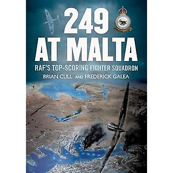 249 at Malta - Raf's Top-Scoring Fighter Squadron by Brian Cull - Fred