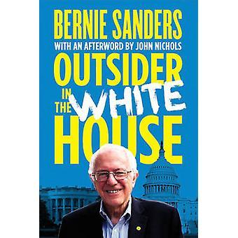 Outsider w białym domu przez Bernie Sanders - Huck Gutman - 9781784