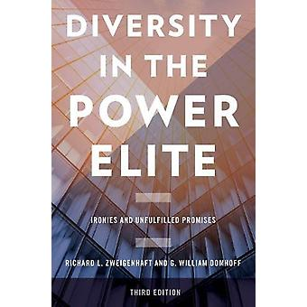 Diversity in the Power Elite - Ironies and Unfulfilled Promises by Ric