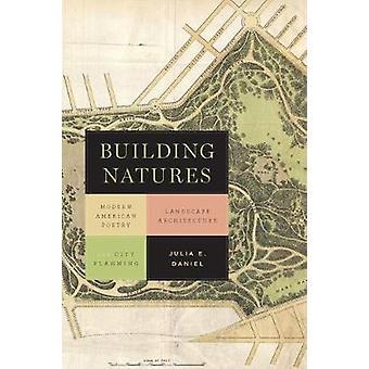 Bouwen van naturen - Modern American Poetry - Landscape Architecture - een