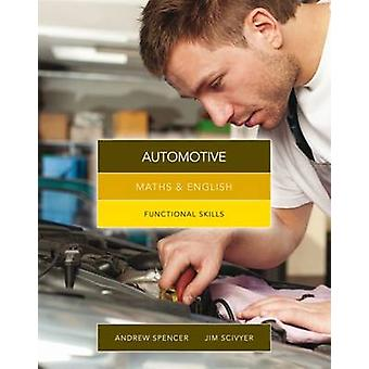 Maths and English for Automotive - Functional Skills by Jim Scivyer -