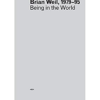 Brian Weil, 1979--95: Olla maailmassa