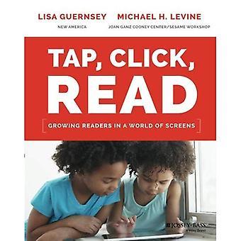 Tippen Sie auf, klicken, lesen: Wachsende Leser in eine Welt der Bildschirme