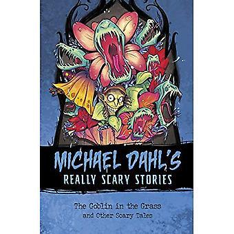 Nissen i græsset: og andre skræmmende eventyr (Michael Dahl virkelig skræmmende historier)