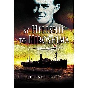 Da Hellship a Hiroshima