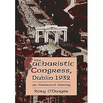 The Eucharistic Congress, Dublin 1932