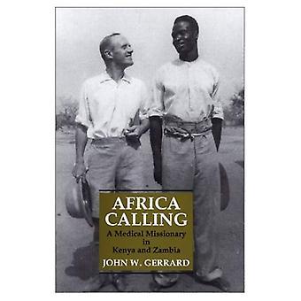 Africa Calling: Medico missionario in Kenya e Zambia