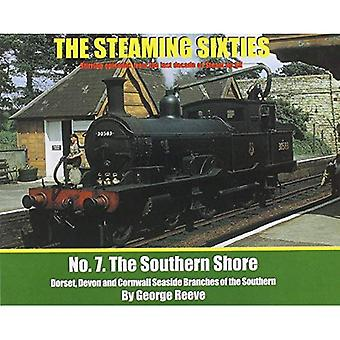 The Steaming Sixties: The Southern Shore