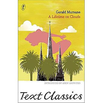 Lifetime on Clouds, A (Text Classics)