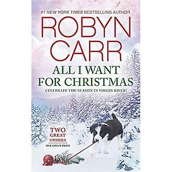 All I Want for Christmas: An Anthology (Virgin River Novel)