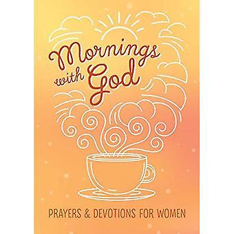 'S ochtends met God: gebeden en devoties voor vrouwen