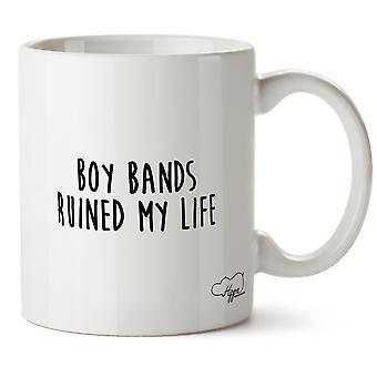 Hippowarehouse Boy Bands Ruined My Life Printed Mug Cup Ceramic 10oz