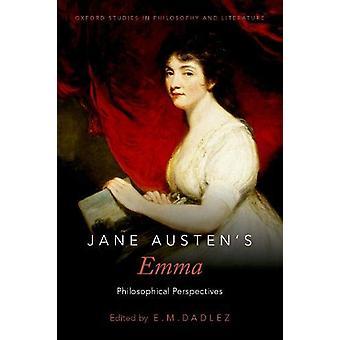 Jane Austen's Emma - Philosophical Perspectives by Jane Austen's Emma -