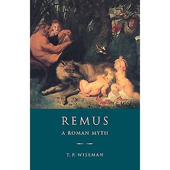 Remus door Timothy Peter University of Exeter Wiseman