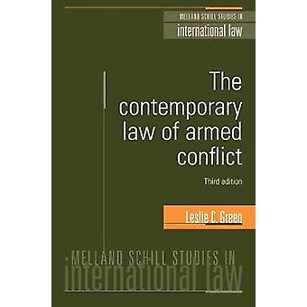 Contemporary Law of Armed Conflict 3rd EDN by C Green
