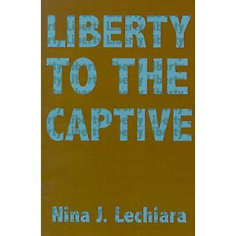 Frihet for fanger av Lechiara & Nina J.