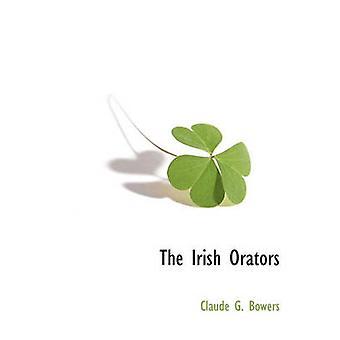 Die irischen Redner von Bowers & Claude G.