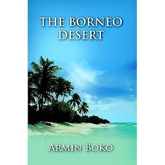 The Borneo Desert by Tomasevic & Joseph