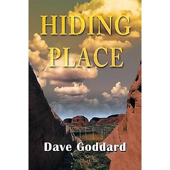 Hiding Place by Goddard & Dave