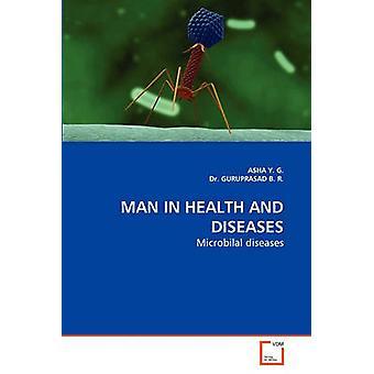 Mann IN Gesundheit und Krankheiten von j. G. & ASHA