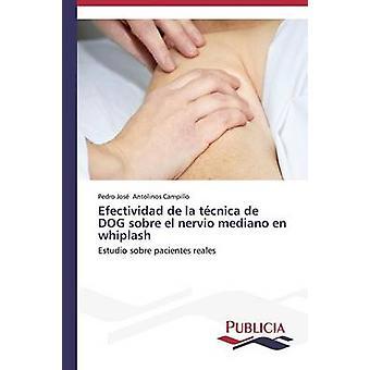 Efectividad de la tcnica de chien sobre el nervio mediano fr whiplash par Antolinos Campillo Pedro Jos