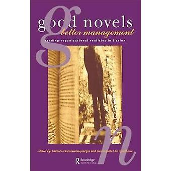 良い小説より良い管理 CzarniawskaJoerges ・ バーバラによってフィクションの組織の現実を読む