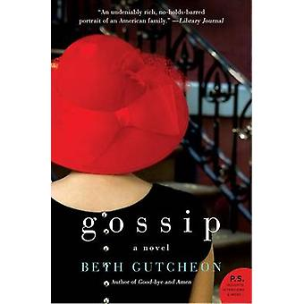 Gossip by Beth Gutcheon - 9780061931437 Book