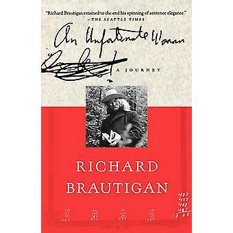 An Unfortunate Woman - A Journey by Richard Brautigan - 9780312277109