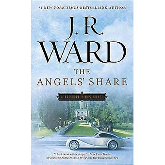 The Angels' Share by J. R. Ward - 9780451475299 Book