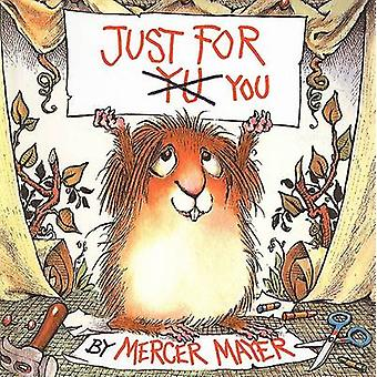 Just for You by Mercer Mayer - Mercer Mayer - 9780780775534 Book