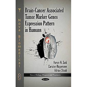 Brain-Cancer Associated Tumor Marker Genes Expression Pattern in Huma