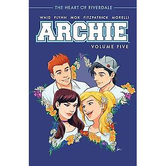 Archie Vol. 5 by Mark Waid - 9781682559291 Book