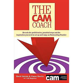 The CAM Coach by Mark Shields - 9781781481295 Book