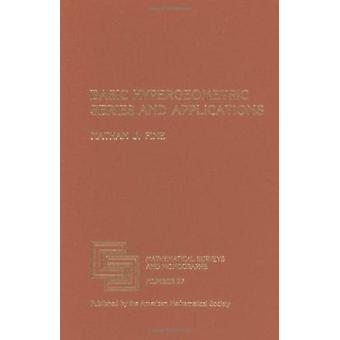 Basic Hypergeometric Series and Applications by Nathan J. Fine - 9780