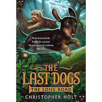 The Last Dogs - The Long Road by Christopher Holt - Allen Douglas - 97