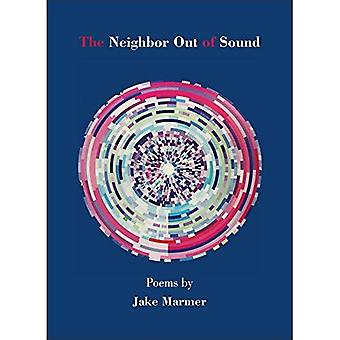The Neighbor Out of Sound