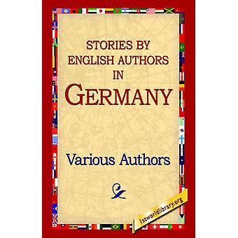 Stories By English Authors In Germany by Various Authors