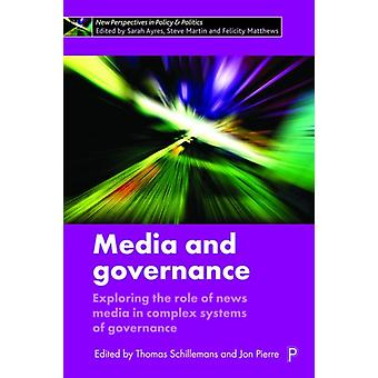 Media and Governance by Thomas Schillemans